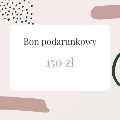 Bon podarunkowy 150 zł
